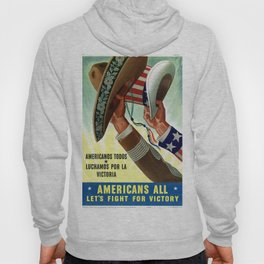 Americans lets all fight for victory Hoody