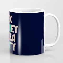 Sex, money, pizza, party, inspirational quote, motivational saying, hedonistic, hedonism, enjoy life Coffee Mug