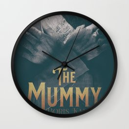 The Mummy, Boris Karloff, 1932 cult horror movie poster, vintage affiche Wall Clock