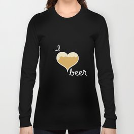 I love Beer white text Long Sleeve T-shirt