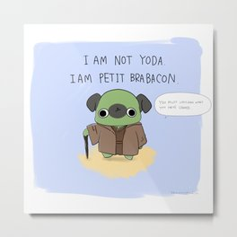 "PETIT BRABACON ""I AM PETIT BRABACON"" Metal Print"