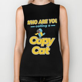 Used to be Noisy But Funny Talking Bird Tshirt Design Calling a copy cat Biker Tank