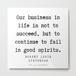 31     Robert Louis Stevenson Quotes   200113 Metal Print
