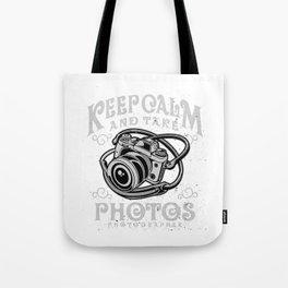 Photographer - Keep Calm And Take Photos Tote Bag