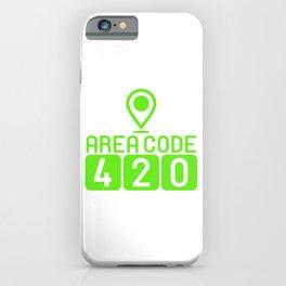 "A Nice Cannabis Tee For High Persons ""Area Code 420"" T-shirt Design Marijuana Grass Green Plants iPhone Case"