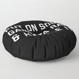 Gangsta Rap Funny Quote Floor Pillow