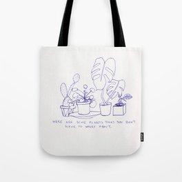 worry plants Tote Bag