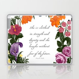 She is Clothed in Dignity and Strength and She Laughs without Fear of the Future Laptop & iPad Skin