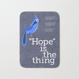 Hope is the Thing (Blue) Bath Mat