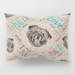 Cute Pug dog Word pattern Pillow Sham