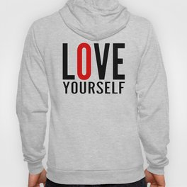 Love Yourself Hoody