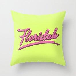 FLORIDUH Throw Pillow