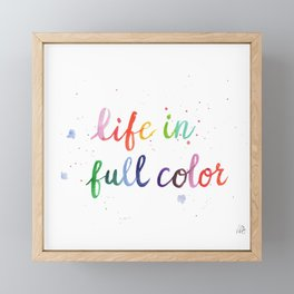 Life in Full Color Framed Mini Art Print