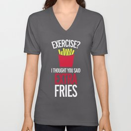 Extra Fries Funny Quote Unisex V-Neck