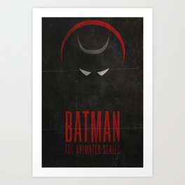 I am the Night - Bat man Animated Series Poster Art Print