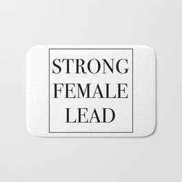 Strong Female Lead Bath Mat