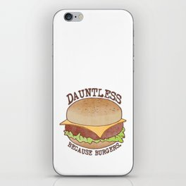 Dauntless - Because Burgers iPhone Skin