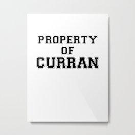 Property of CURRAN Metal Print