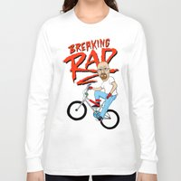 breaking Long Sleeve T-shirts featuring Breaking Rad by Chris Piascik