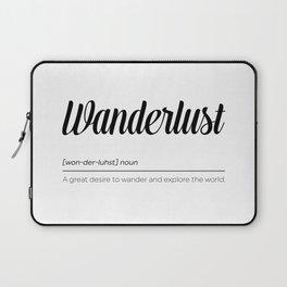 Wanderlust Definition Laptop Sleeve