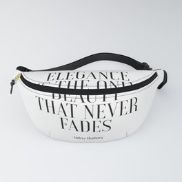 FASHION PRINT, Elegance Is The Only Beauty That Never Fades, Audrey Hepburn Quote,Girls Room Decor,G Fanny Pack