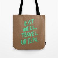 eat well travel often Tote Bags featuring Eat Well, Travel Often on Mint by Cat Coquillette
