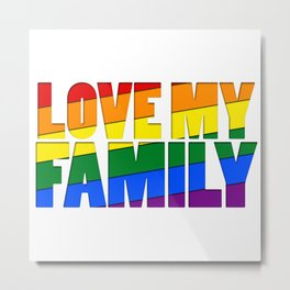 Love My Family Metal Print