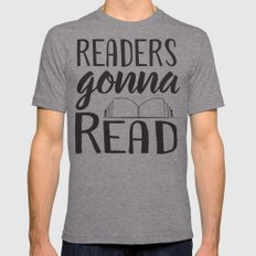 Readers Gonna Read 2X-LARGE Mens Fitted Tee Tri-Grey