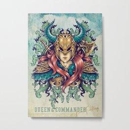 Queen & Commander Metal Print