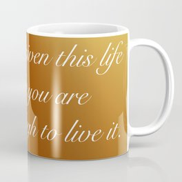 Live This Life Coffee Mug