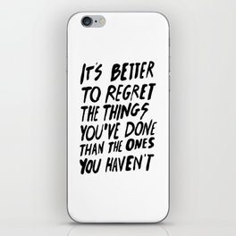 #NOREGRETS iPhone Skin