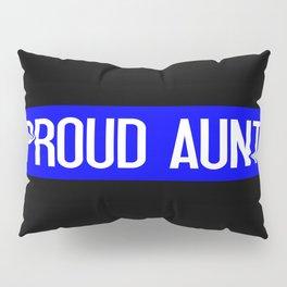 Police: Proud Aunt (Thin Blue Line) Pillow Sham