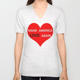 Make America Love Again Unisex V-Neck