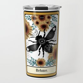 Behave Bee Hive Bumblebee Tarot Travel Mug