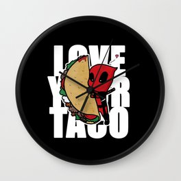 Love your taco Wall Clock
