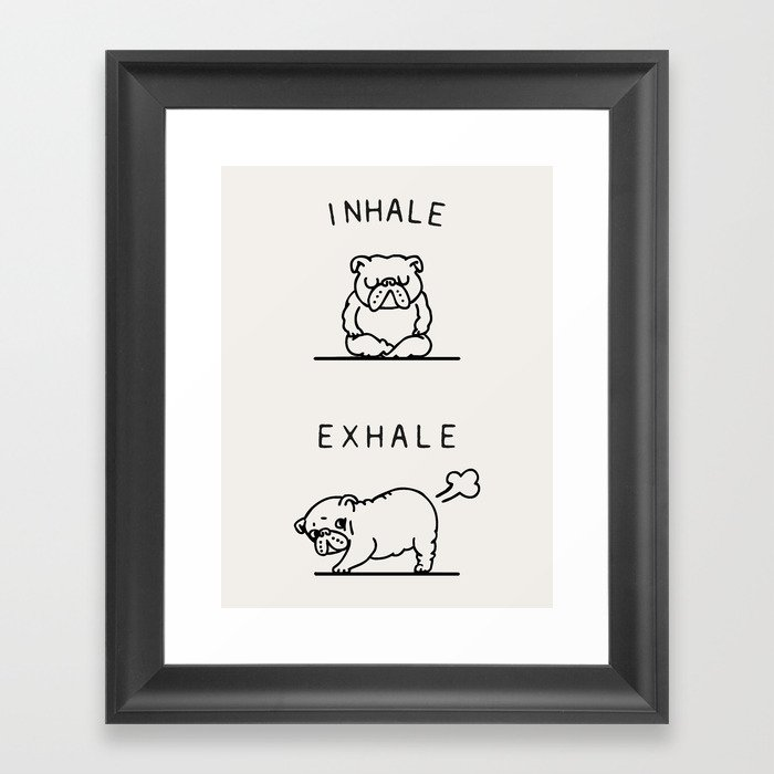Inhale Exhale English Bulldog Gerahmter Kunstdruck
