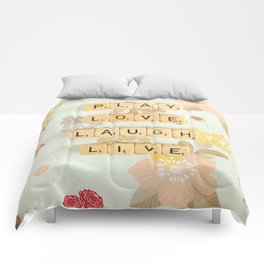 Play Love Laugh Live Comforters