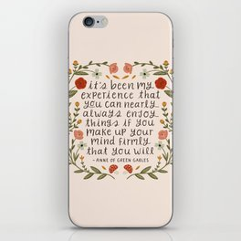 "Anne of Green Gables ""Enjoy Things"" Quote iPhone Skin"