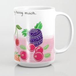 I love you berry much. Coffee Mug