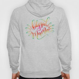 Blessed Mama Colorful Hand Lettering Design Hoody