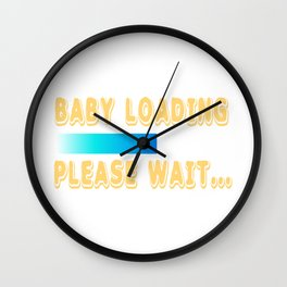 """A Nice Loading Tee For Waiting Persons Saying """"Baby Loading Please Wait"""" T-shirt Design Child Birth Wall Clock"""