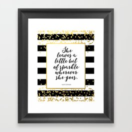 Inspirational Quote She Leaves A Little Sparkle Wherever She Goes Hustle Quote Print Kate Spade  Framed Art Print