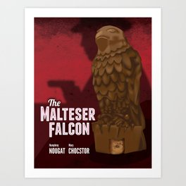 The Malteser Falcon Art Print