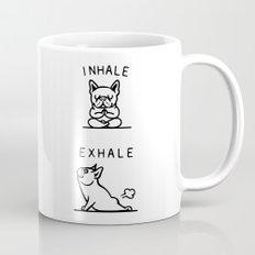 Inhale Exhale Frenchie Mug
