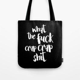 Crap crap shit Tote Bag