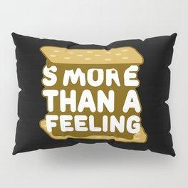 Smore Than A Feeling Pillow Sham