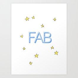 Feeling fab Art Print