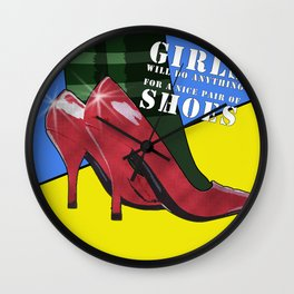 Girls Will Do Anything For A Nice Pair Of Shoes Wall Clock
