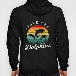 Save The Dolphins Hoody