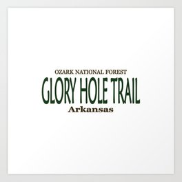 Glory Hole Trail Art Print